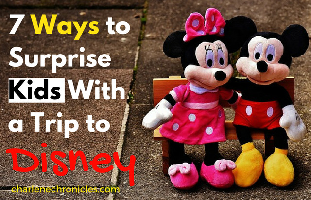 Seven Ways to Surprise Your Kids with a Trip to Disney