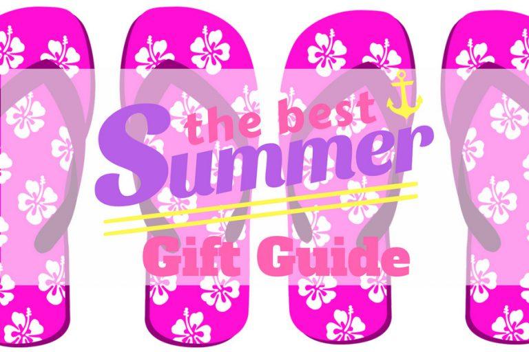 Summer Gift Guide: Cool Summer Gift Ideas for Kids