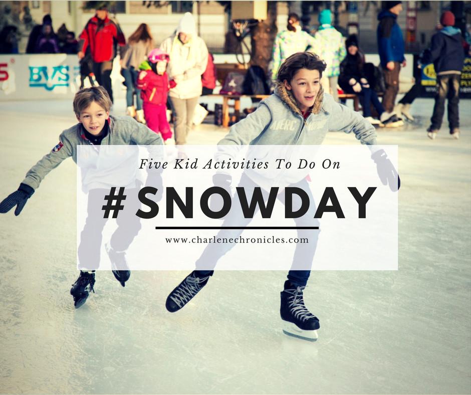kid snow day activities