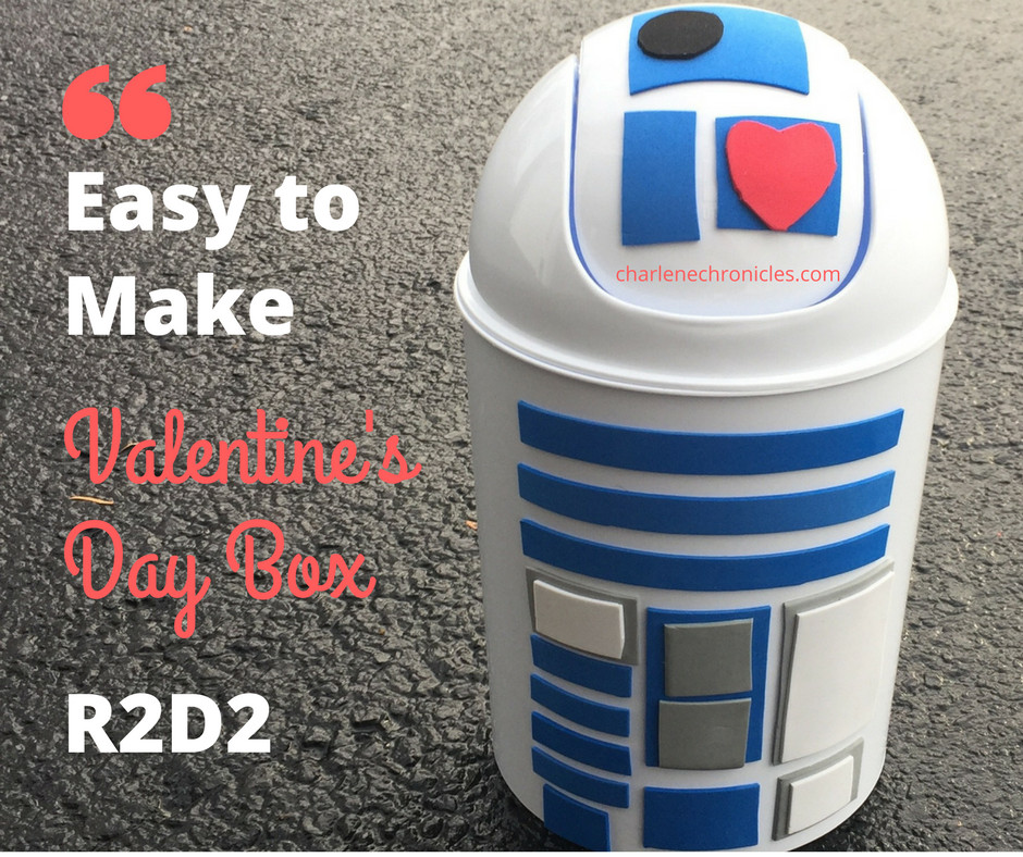 Valentines Day Box Ideas R2D2 Star Wars