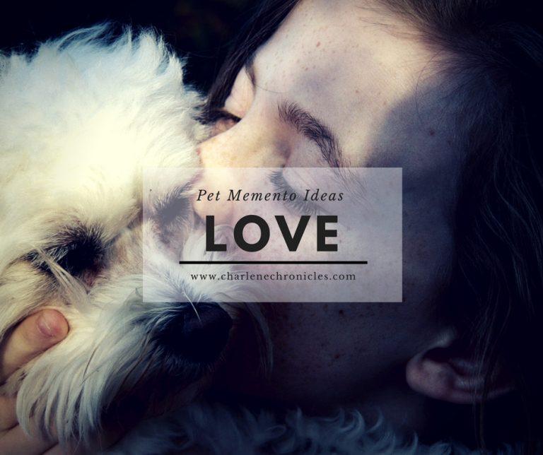 Pet Memento Ideas: Ways to Keep Your Pet Close After Passing