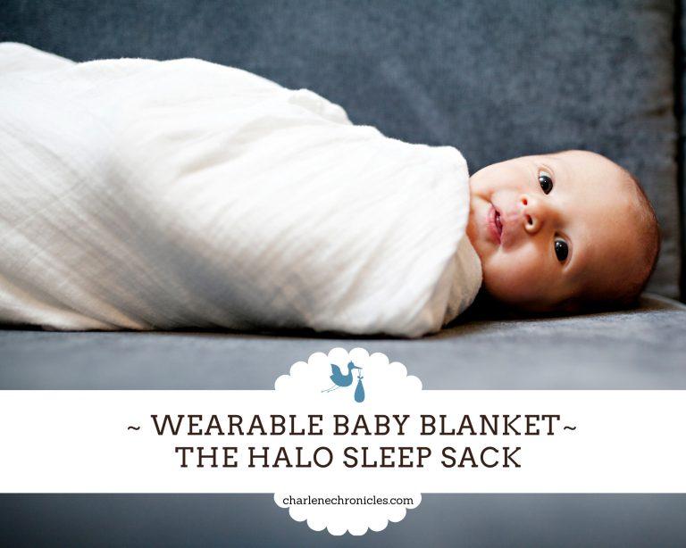 My Favorite Wearable Baby Blanket – The Halo Sleep Sack